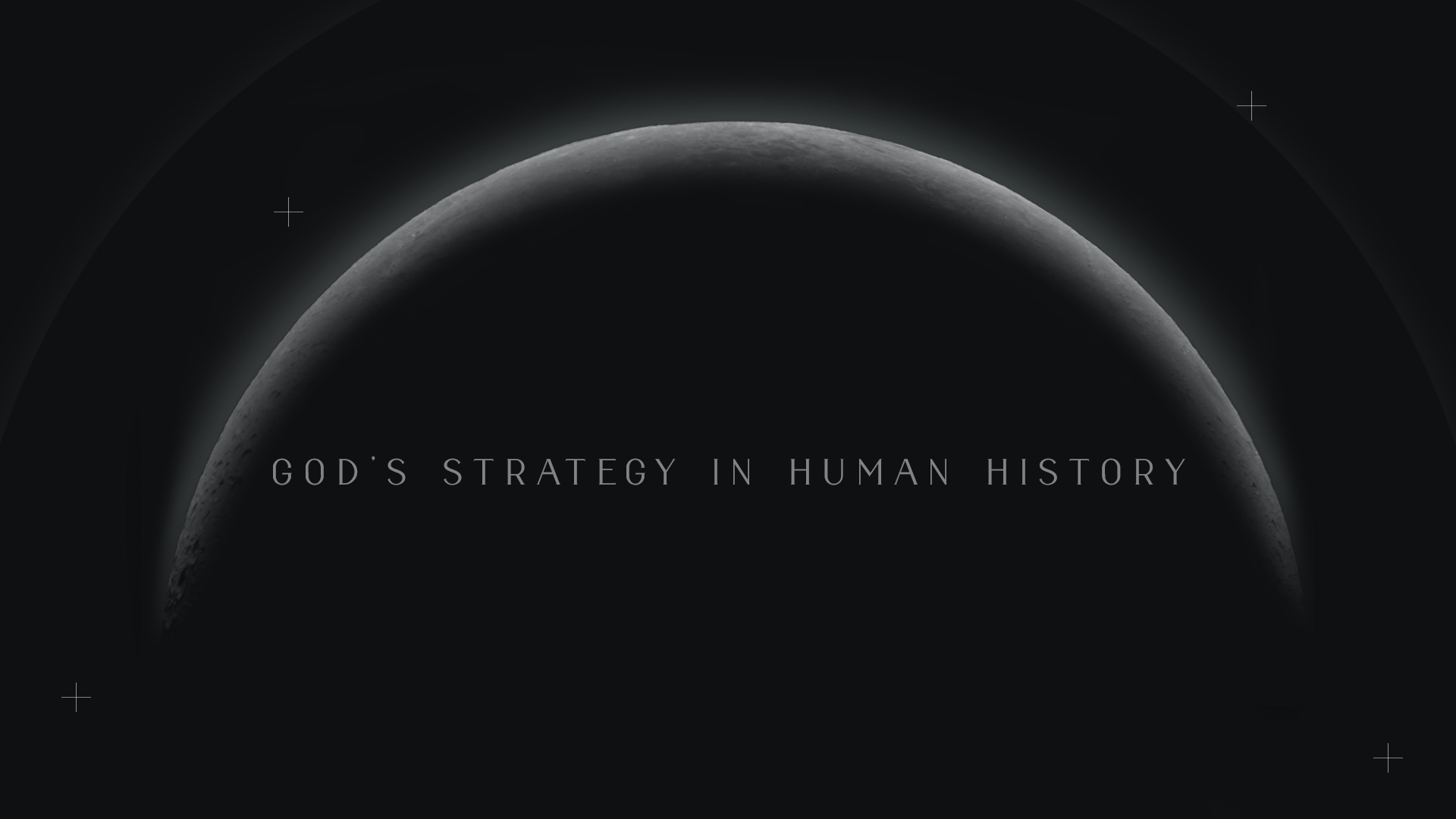 God's Strategy in Human History