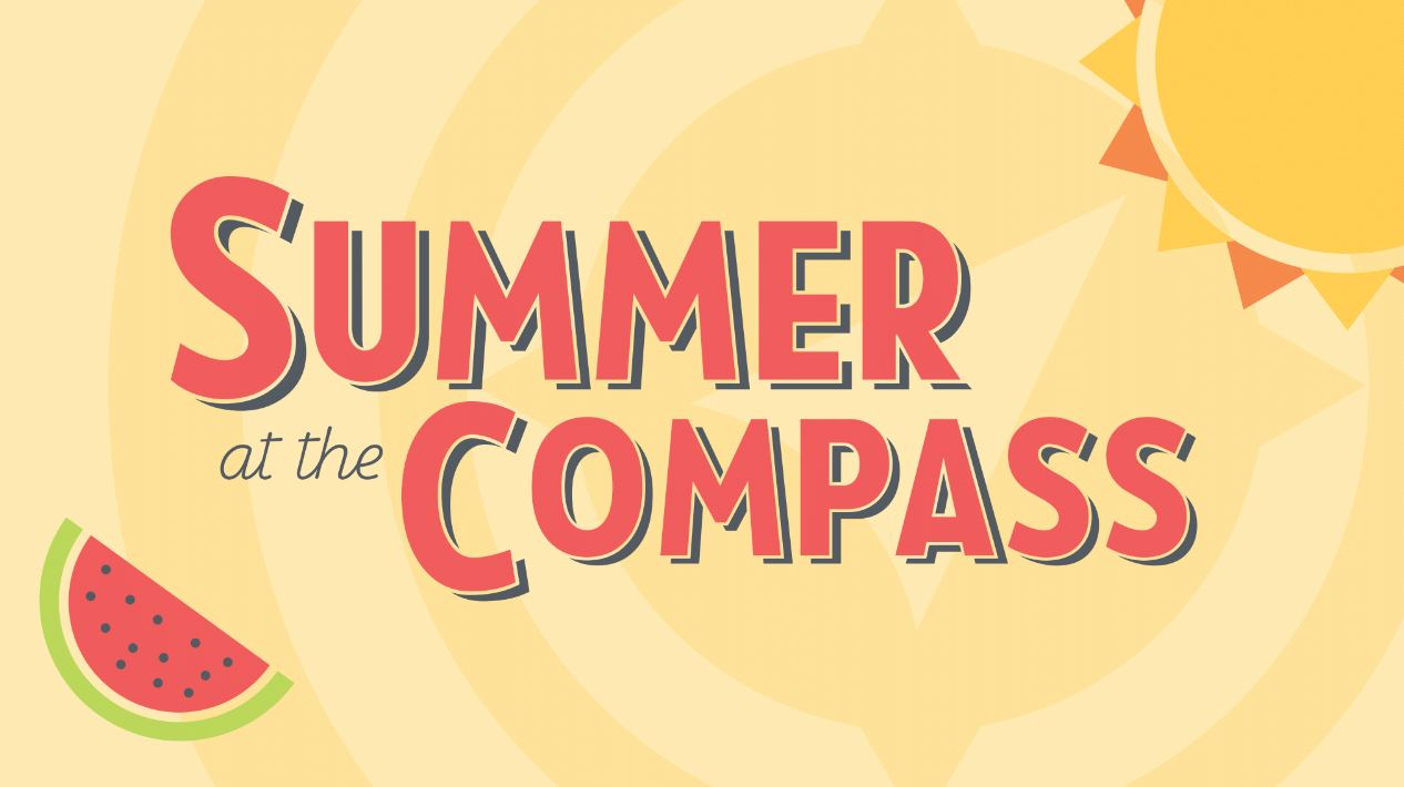 Summer at The Compass 2018