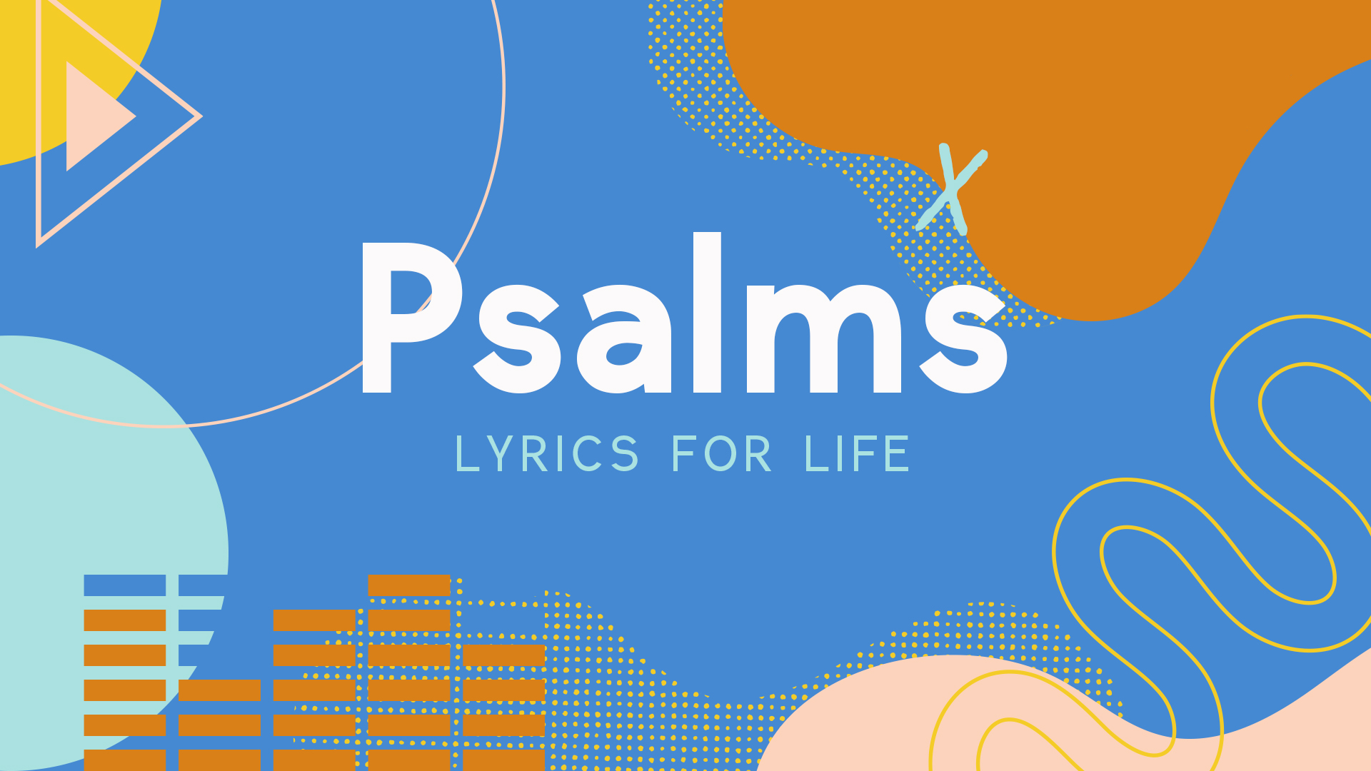 Psalms - Lyrics For Life